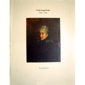 Frieda Lipperheide 1840 - 1896 Ein Leben für Textilkunst und Mode im 19. Jahrhundert