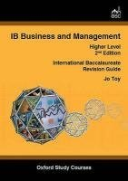 IB Business and Management Higher Level (OSC IB Revision Guides for the International Baccalaureate Diploma) by Jo Toy (2008-07-29)