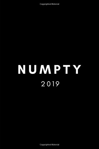Numpty 2019: Funny Rude Swear Word Week To View Diary and Goal Planner (Secret Santa, Christmas Gag and Birthday Prank Agenda Daybook)