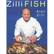 Zilli Fish by Aldo Zilli (1999-05-14)