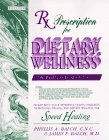 Rx Prescription for Dietary Wellness: The Wellness Book of the 90's by James F. Balch (1993-10-01)