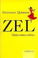 Zel, Dotze Contes Erotics