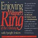 Enjoying Wagner's Ring of the Nibelung