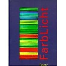 FarbLicht. Kunst unter Strom