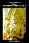 Le grand livre de la progression vers l'éveil, tome 2 par Blobzangragspa Tsongkhapa