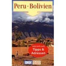 Peru und Bolivien. Richtig reisen. Reise- Handbuch