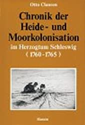 Chronik der Heide- und Moorkolonisation im Herzogtum Schleswig (1760-1765)