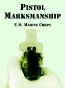 Pistol Marksmanship -