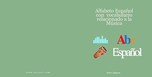 Abc Español: Alfabeto español con vocabulario relacionado a la ...