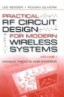 Practical RF Circuit Design for Modern Wireless Systems: Volume I - Passive Circuits and Systems (Artech House Microwave Library)