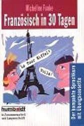 Humboldt Taschenbücher, Französisch in 30 Tagen, mit Übungscassette