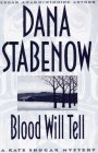Cover of: Blood Will Tell (Kate Shugak Mystery) | Dana Stabenow
