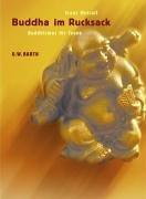 Buddha im Rucksack: Buddhismus für Teens