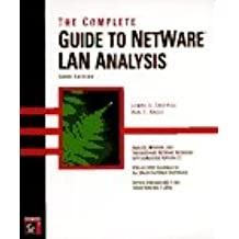 The Complete Guide to Netware Lan Analysis