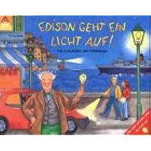 Edison geht ein Licht auf!