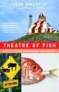Theatre Of Fish Travels Through Newfoundland And Labrador