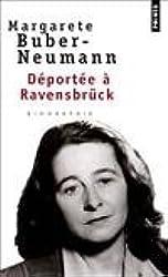 Déportée à Ravensbruck : Prisonnière de Staline et d'Hitler