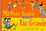 Mother Goose on the Rio Grande par Frances Alexander
