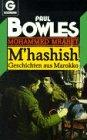 M'hashish - Geschichten aus Marokko - Mohammed Mrabet