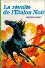 Image de La révolte de l'étalon noir : Collection : Bibliothèque verte cartonnée