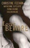 Lover Beware by Christine; Sutcliffe, Katherine; Brand, Fiona; Wilks, Eileen Feehan (2003-08-01)