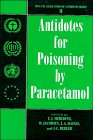 Antidotes for Poisoning by Paracetamol (International Programme on Chemical Safety: Evaluation of Antidotes, Band 3)