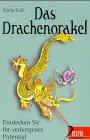 Das Drachenorakel: Entdecken Sie Ihr verborgenes Potential (Delphi bei Droemer Knaur)