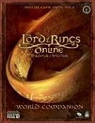 Lord of the Rings Online: Shadows of Angmar - World Companion: Prima Official Game Guide (Prima Official Game Guides) (v. 2) by Searle, Mike (2007) Paperback
