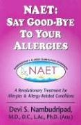 Wirksame Diät (NAET: Say Good-bye to Your Allergies: A Revolutionary Treatment for Allergies & Allergy-Related Conditions)