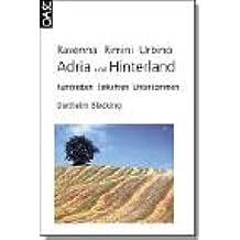 Adria und Hinterland: Ravenna - Rimini - Urbino