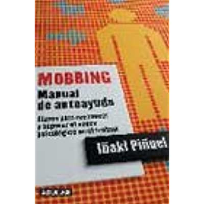 Libro mobbing: manual de autoayuda pdf epub librospub.