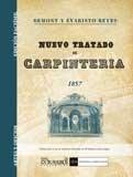 Nuevo tratado de carpintería (Artes y oficios) por Evaristo Reyes
