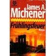 Frühlingsfeuer - James A. Michener