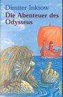 Die Abenteuer des Odysseus - Dimiter Inkiow