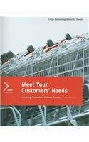 Meet Your Customers' Needs, Workbook 2 (Crisp Retailing Smarts) by Robert Taggart (2006-01-01)