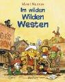 Im wilden Wilden Westen