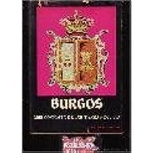BURGOS. Guia completa de las tierras del Cid