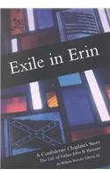 Exile In Erin A Confederate Chaplain S Story