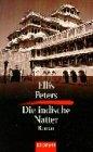 Die indische Natter - Ellis Peters