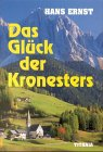 Das Glück der Kronesters: Bergroman