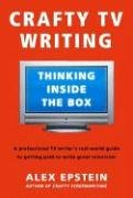 Preisvergleich Produktbild Crafty TV Writing: Thinking Inside the Box