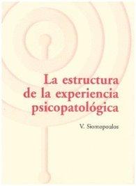 Estructura De La Experiencia Psicopatologica La Pdf Kindle