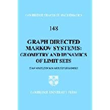 Graph Directed Markov Systems: Geometry and Dynamics of Limit Sets (Cambridge Tracts in Mathematics, Band 148)