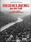 Heidelberg aus der Luft - Wolfgang Lossen