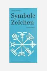 Symbole Zeichen. Wanderungen Broschiert