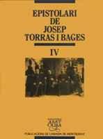 Epistolari Torras i Bages: Epistolari de Josep Torras i Bages, vol. IV (Biblioteca Abat Oliba) por Josep Torras i Bages