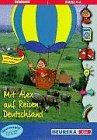Mit Alex auf Reisen: Deutschland. CD- ROM für Windows 3.1/95. Geografie. Klasse 4-6