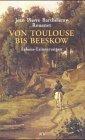 Von Toulouse bis Beeskow