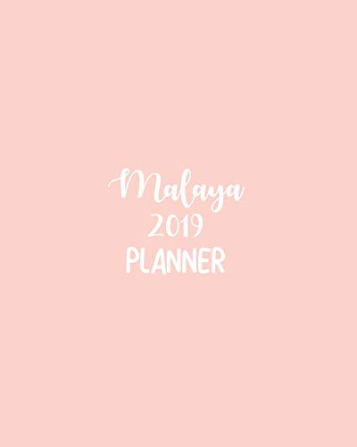 Malaya 2019 Planner: calendar with daily task checklist ,Organizer, Journal Notebook and Initial name  on Plain Color Cover (Jan through Dec),  Malaya 2019 Planner Malaya Cover