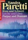 Rose und Schwert / Lerche und Löwe / Purpur und Diamant bei Amazon kaufen